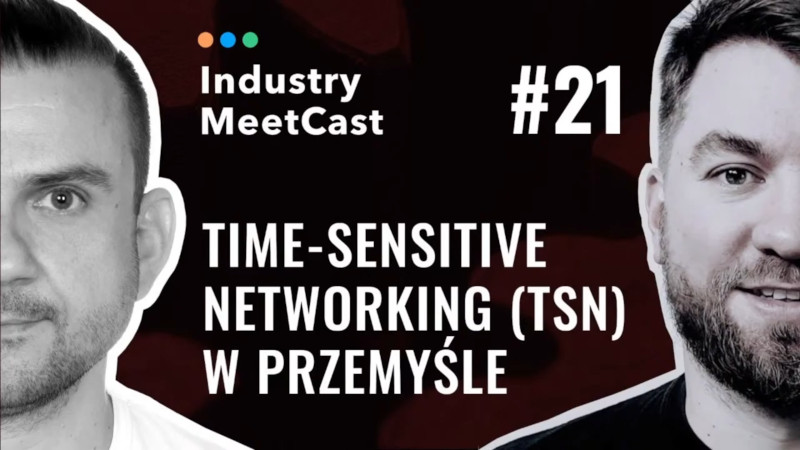 #21 - Time-Sensitive Networking (TSN) in industry