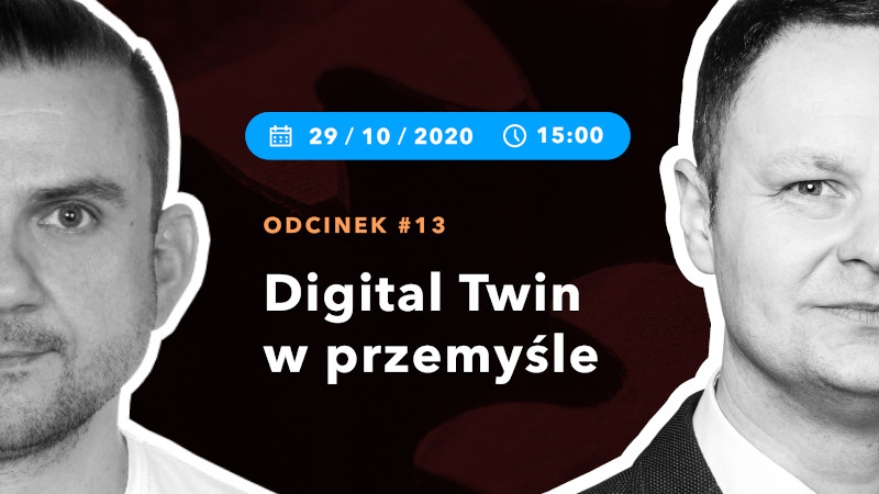 #13 - Digital Twin in the industry