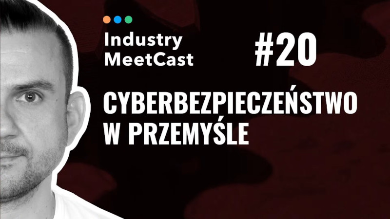 #20 - Cybersecurity in industry